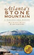 Atlanta's Stone Mountain: A Multicultural History