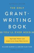 Only Grant Writing Book Youll Ever Need