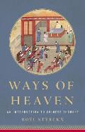 Ways of Heaven An Introduction to Chinese Thought
