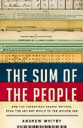Sum of the People How the Census Has Shaped Nations from the Ancient World to the Modern Age