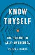 Know Thyself The Science of Self Awareness