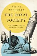 Royal Society & the Invention of Modern Science