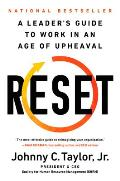 Reset The Leaders Guide to Work in an Age of Upheaval