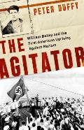 Agitator William Bailey & the First American Uprising Against Nazism
