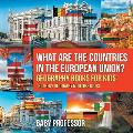 What are the Countries in the European Union? Geography Books for Kids Children's Geography & Culture Books