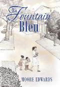 La Fountain Bleu