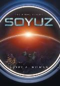 Soyuz: The Final Flight