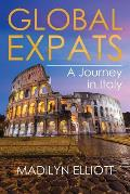Global Expats: A Journey in Italy