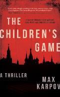 The Children's Game: A Thriller