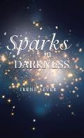 Sparks in Darkness