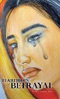 Teardrops of Betrayal