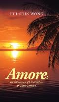 Amore: the Indication of Civilization in 22Nd Century
