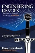 Engineering Devops: From Chaos to Continuous Improvement... and Beyond