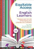 Equitable Access for English Learners, Grades K-6: Strategies and Units for Differentiating Your Language Arts Curriculum