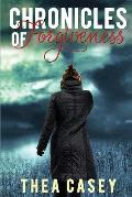 Chronicles of Forgiveness