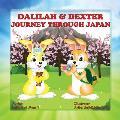 Dalilah & Dexter Journey Through Japan