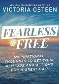 Fearless & Free Devotions to Set Your Thoughts Attitudes & Actions for a Great Day