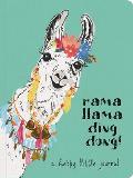 Rama Llama Ding Dong Textured Paperback Journal: A Happy Little Journal