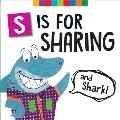 S Is for Sharing (and Shark!)