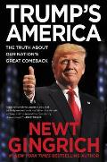 Trumps America The Truth about Our Nations Great Comeback