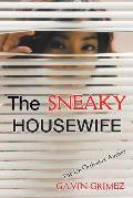 The Sneaky Housewife