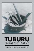 Tuburu: Living the Legend