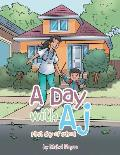 A Day with Aj: First Day of School