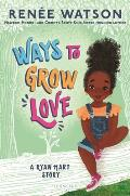 Ways to Grow Love (Ryan Hart Story #2)