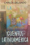 Cuentos de Latinoam?rica: Kurzgeschichten aus Lateinamerika
