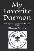 My Favorite Daemon: The Sequel To Chronicles Of A Time Thief