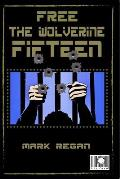 Free the Wolverine Fifteen