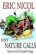 When Nature Calls: Life at a Gulf Island Cottage