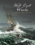 Raincoast Chronicles 21 West Coast Wrecks & Other Maritime Tales
