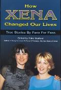How Xena Changed Our Lives