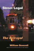 Street Legal The Betrayal