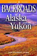 Backroads of Alaska & the Yukon