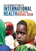 An Introduction to International Health, 2nd Edition