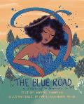 Blue Road A Fable of Migration