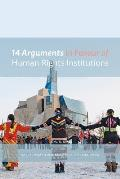 14 Arguments in Favour of Human Rights Institutions