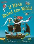 If Kids Ruled the World
