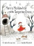 Morris Micklewhite & the Tangerine Dress