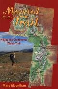 Married to the Trail Hiking the Continental Divide Trail