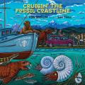 Cruisin the Fossil Coastline The Travels of an Artist & a Scientist along the Shores of the Prehistoric Pacific