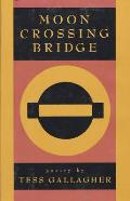 Moon Crossing Bridge - Signed Edition