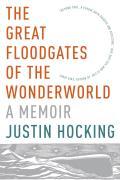 Great Floodgates of the Wonderworld A Memoir