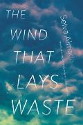 Wind That Lays Waste A Novel