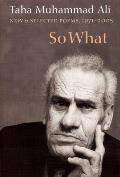 So What New & Selected Poems 1973 2005