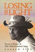 Losing the Light: Terry Gilliam & the Munchausen Saga