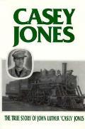 Casey Jones The True Story Of John Luthe