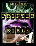 Winn L Roschs Printer Bible
